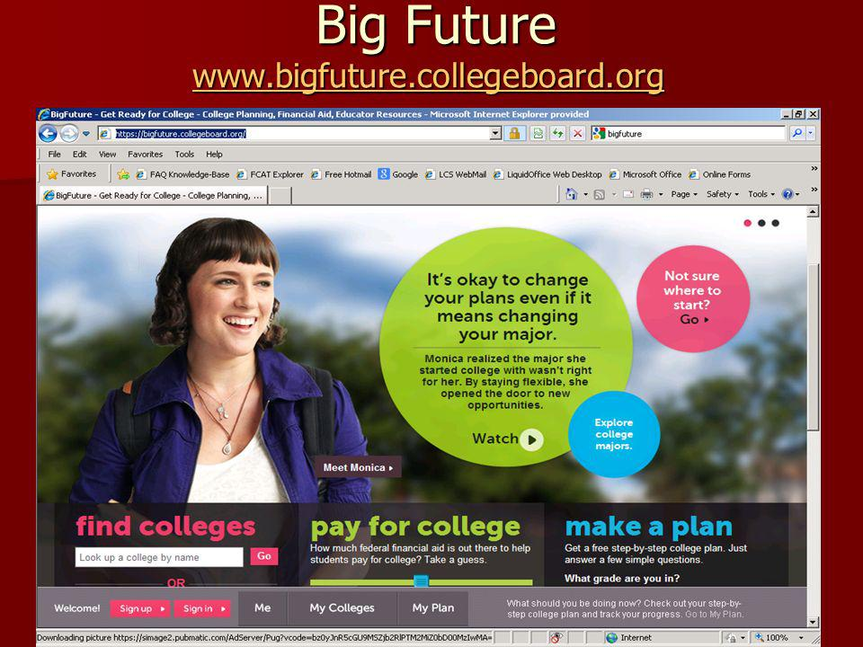 Big Future www.bigfuture.collegeboard.org /