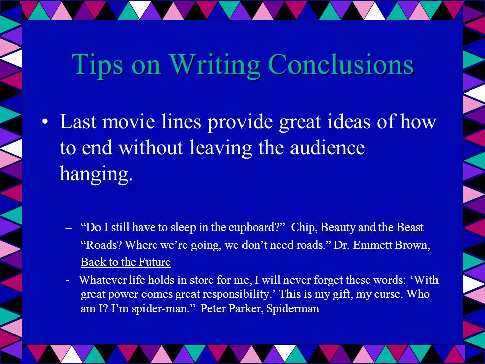 Tips on Writing Conclusions