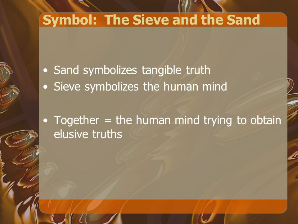 Symbol: The Sieve and the Sand
