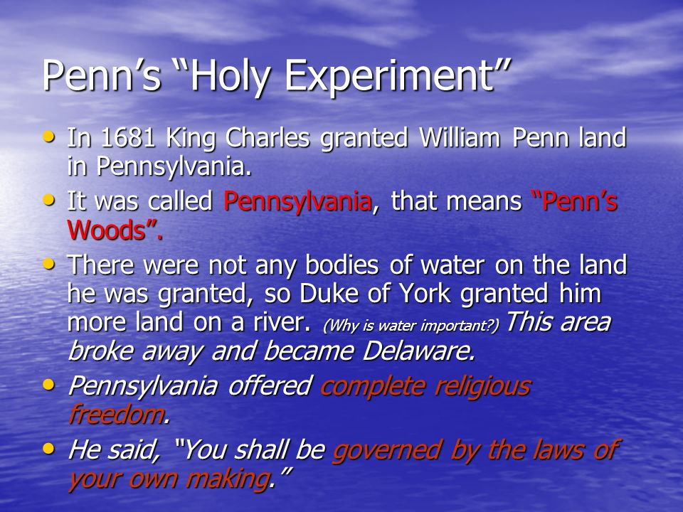 Penn's Holy Experiment
