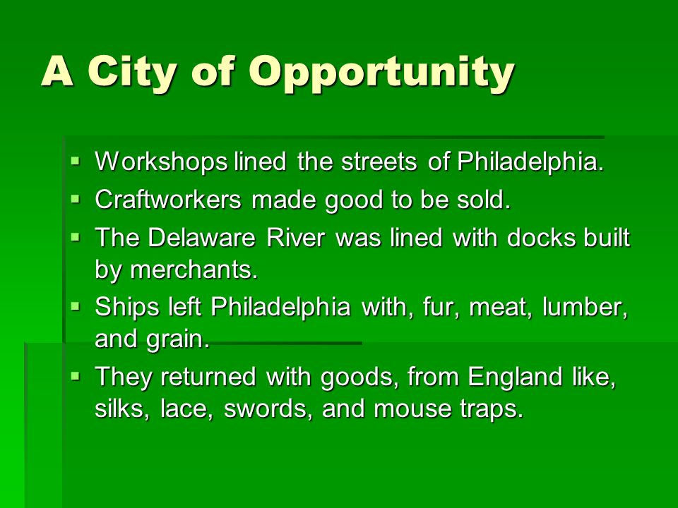 A City of Opportunity Workshops lined the streets of Philadelphia.
