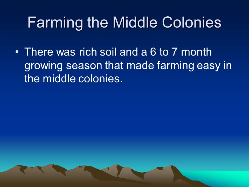 Farming the Middle Colonies