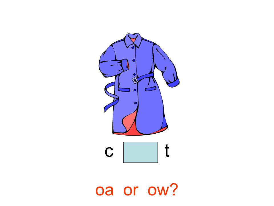 c o a t oa or ow