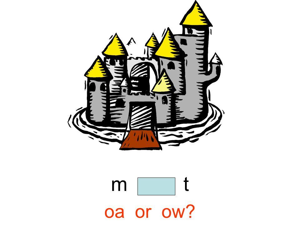 m o a t oa or ow