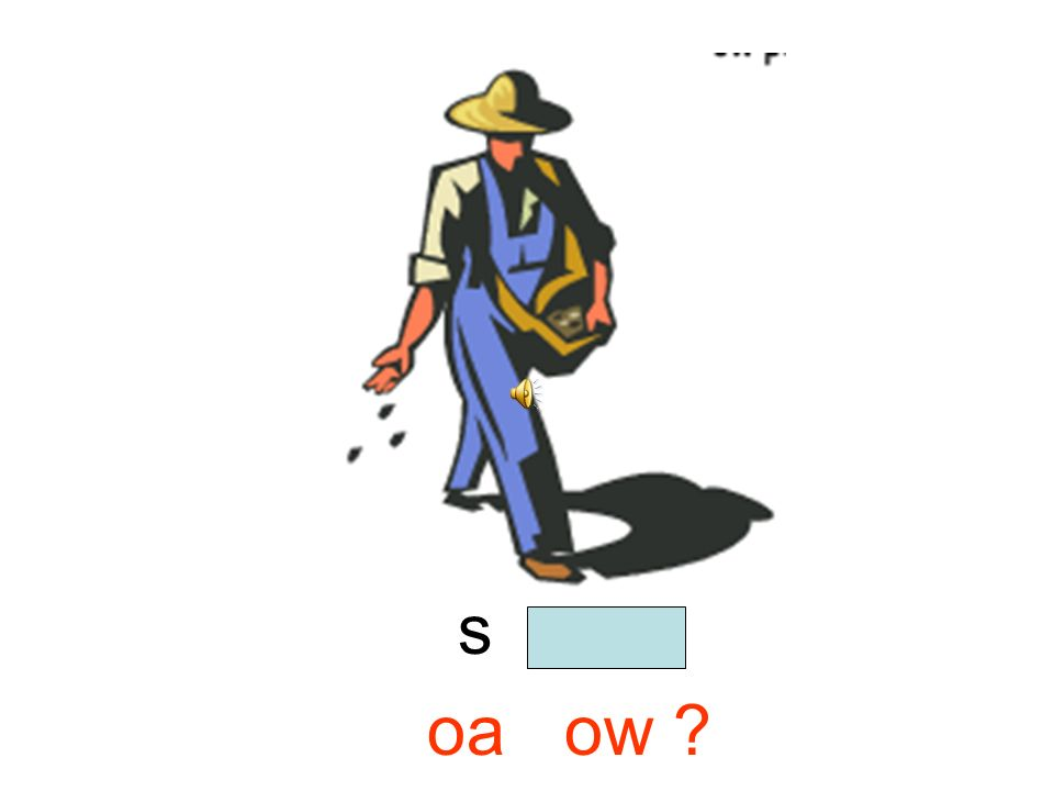 s o w oa ow