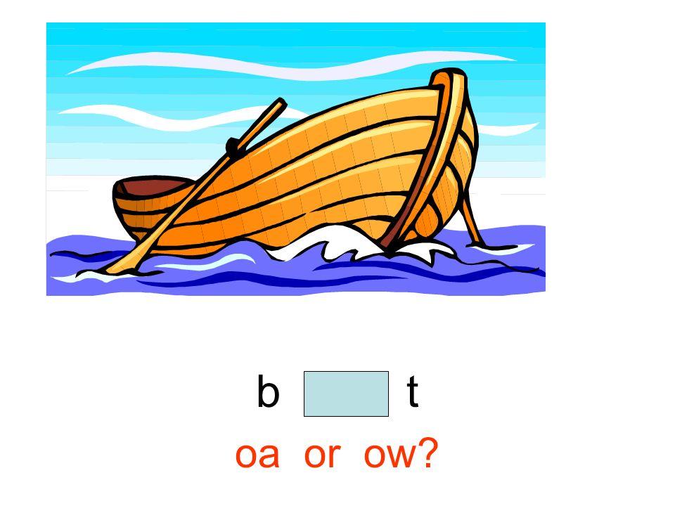 b o a t oa or ow