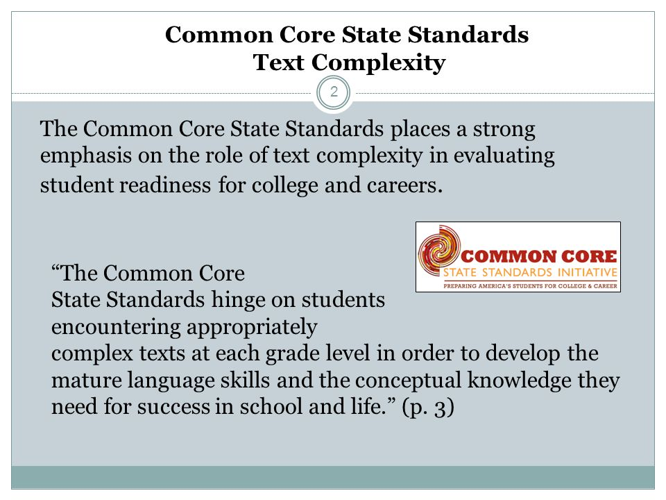 Common Core State Standards Text Complexity
