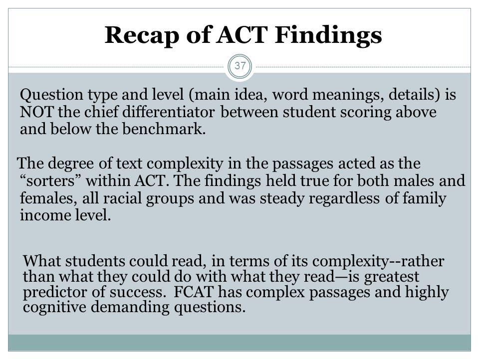 Recap of ACT Findings