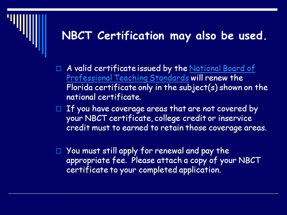 NBCT Certification may also be used.