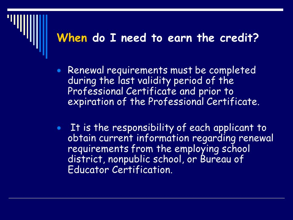 When do I need to earn the credit