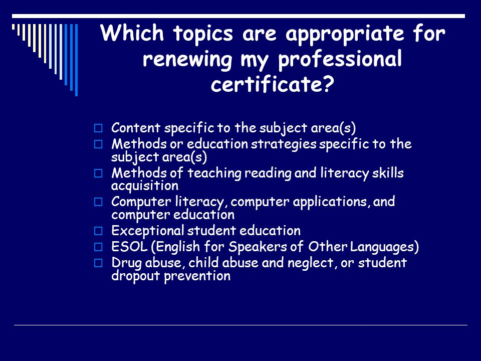 Which topics are appropriate for renewing my professional certificate