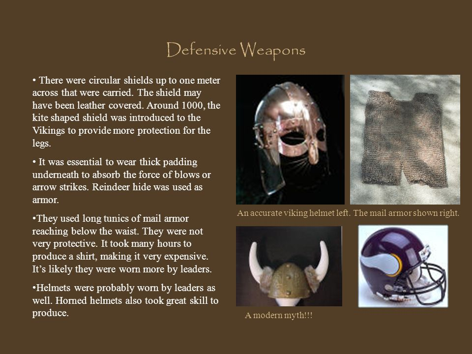 Defensive Weapons