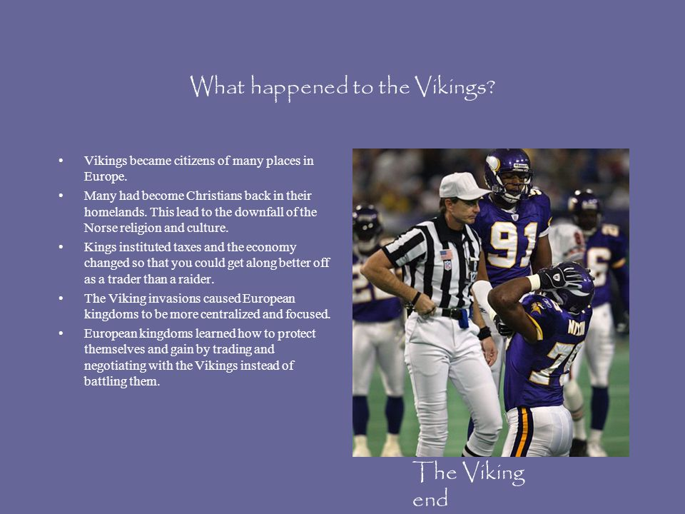 What happened to the Vikings