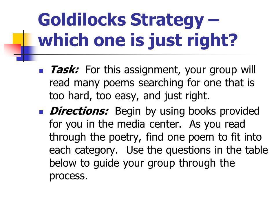 Goldilocks Strategy – which one is just right