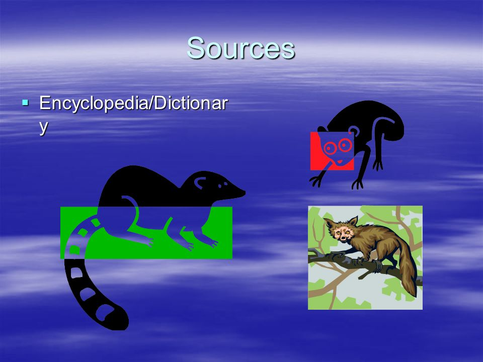 Sources Encyclopedia/Dictionary