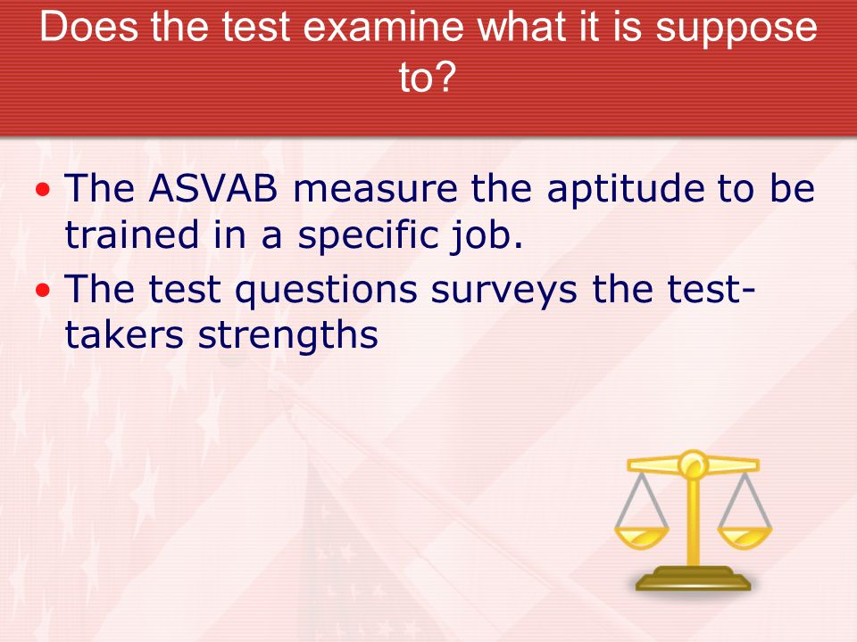 Does the test examine what it is suppose to