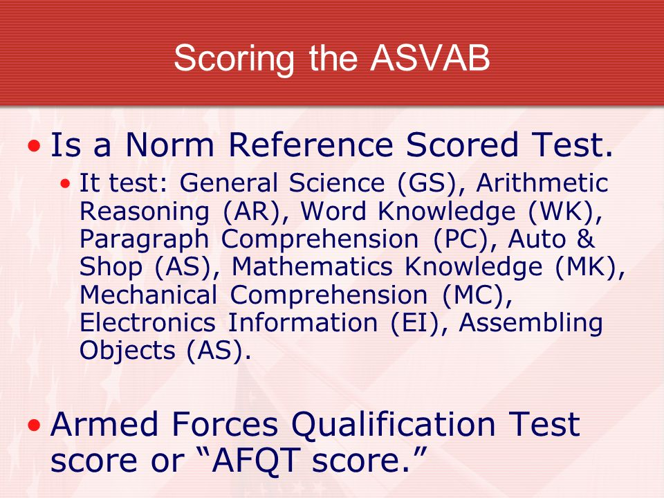 Scoring the ASVAB Is a Norm Reference Scored Test.