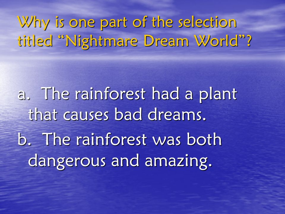 Why is one part of the selection titled Nightmare Dream World