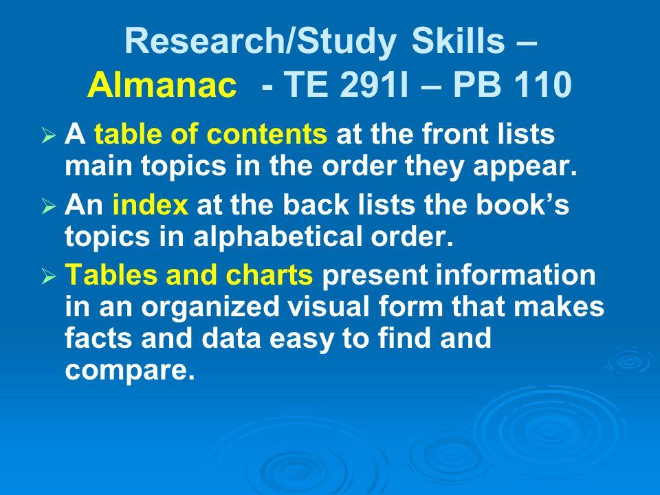 Research/Study Skills – Almanac - TE 291l – PB 110