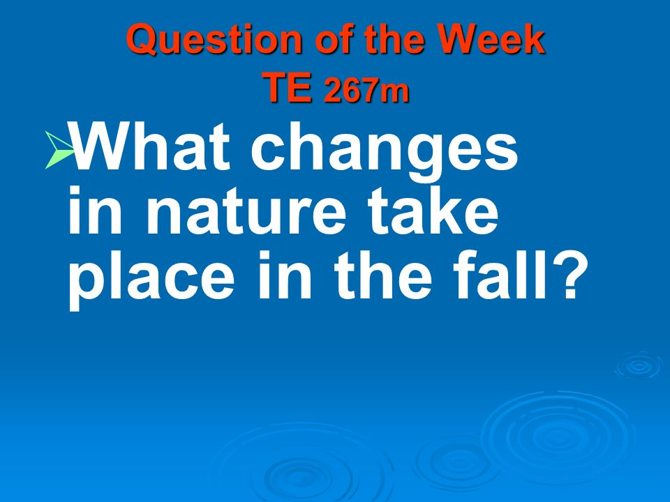 Question of the Week TE 267m