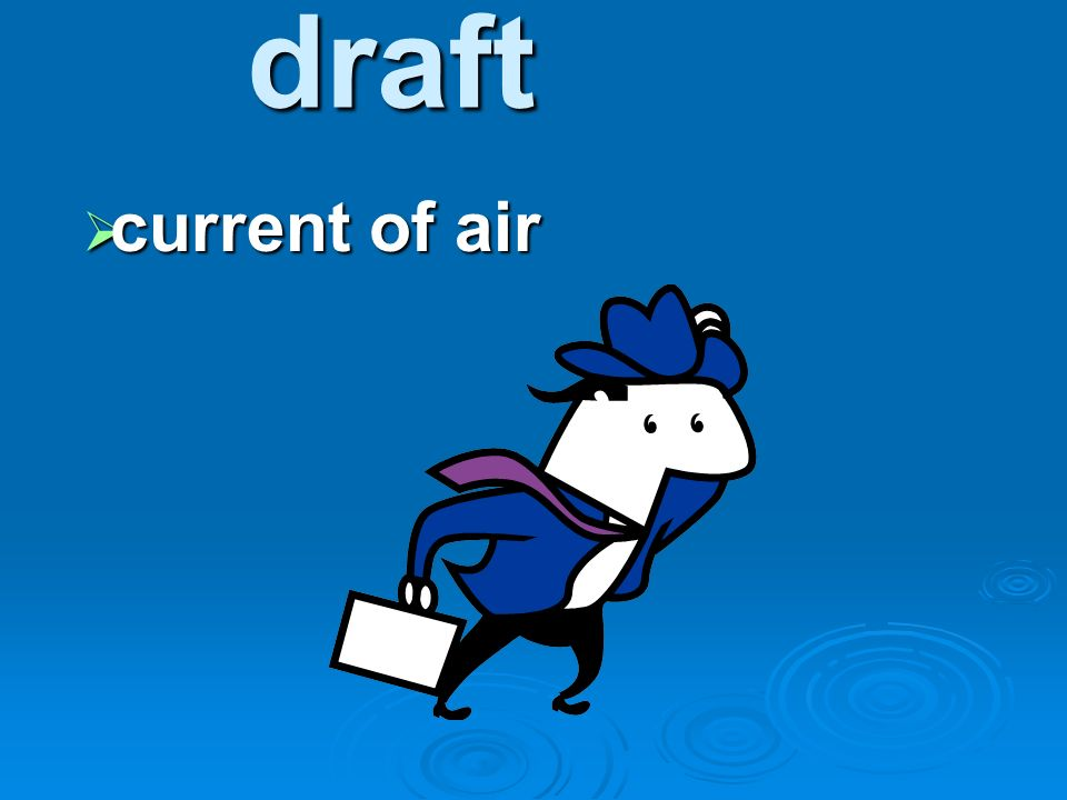 draft current of air