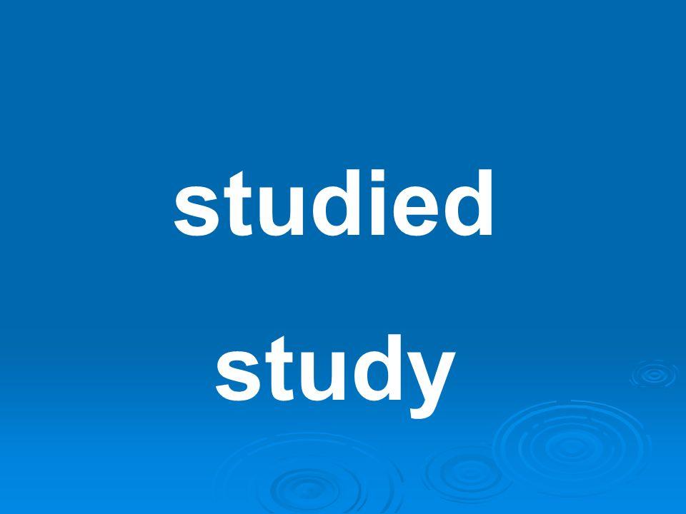 studied study
