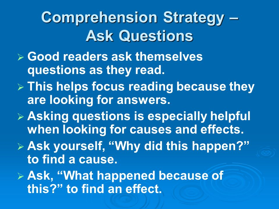 Comprehension Strategy – Ask Questions