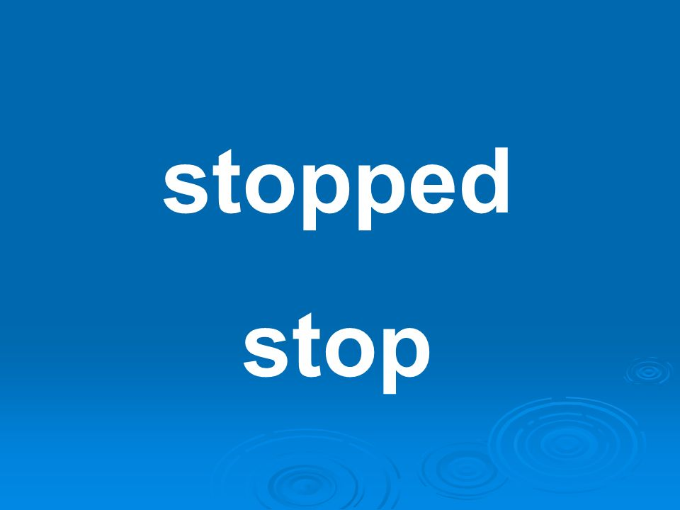 stopped stop