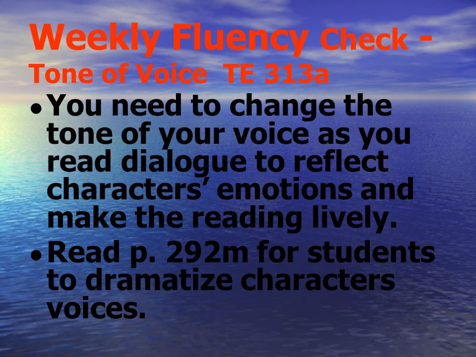 Weekly Fluency Check - Tone of Voice TE 313a