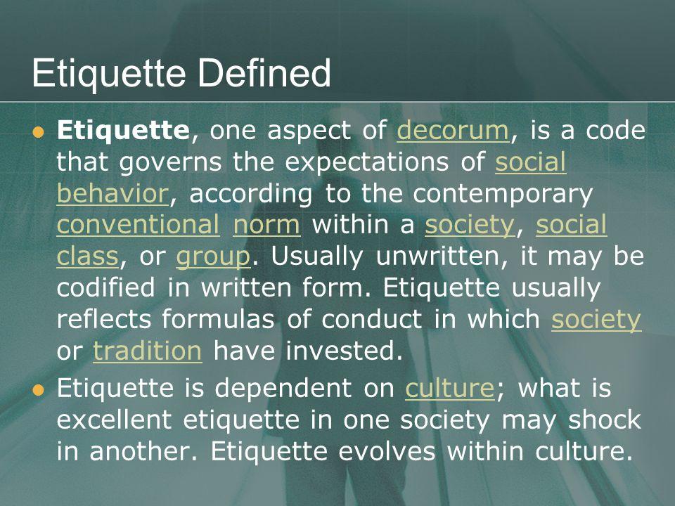 Etiquette Defined