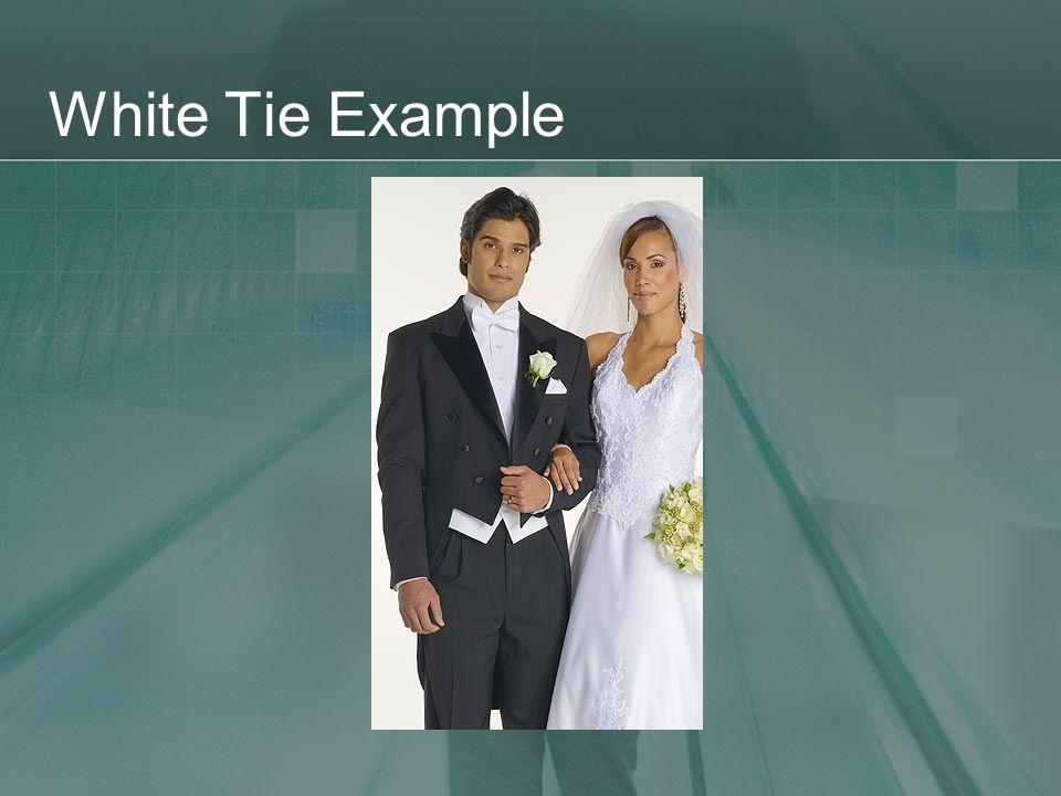 White Tie Example