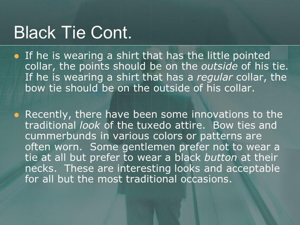 Black Tie Cont.