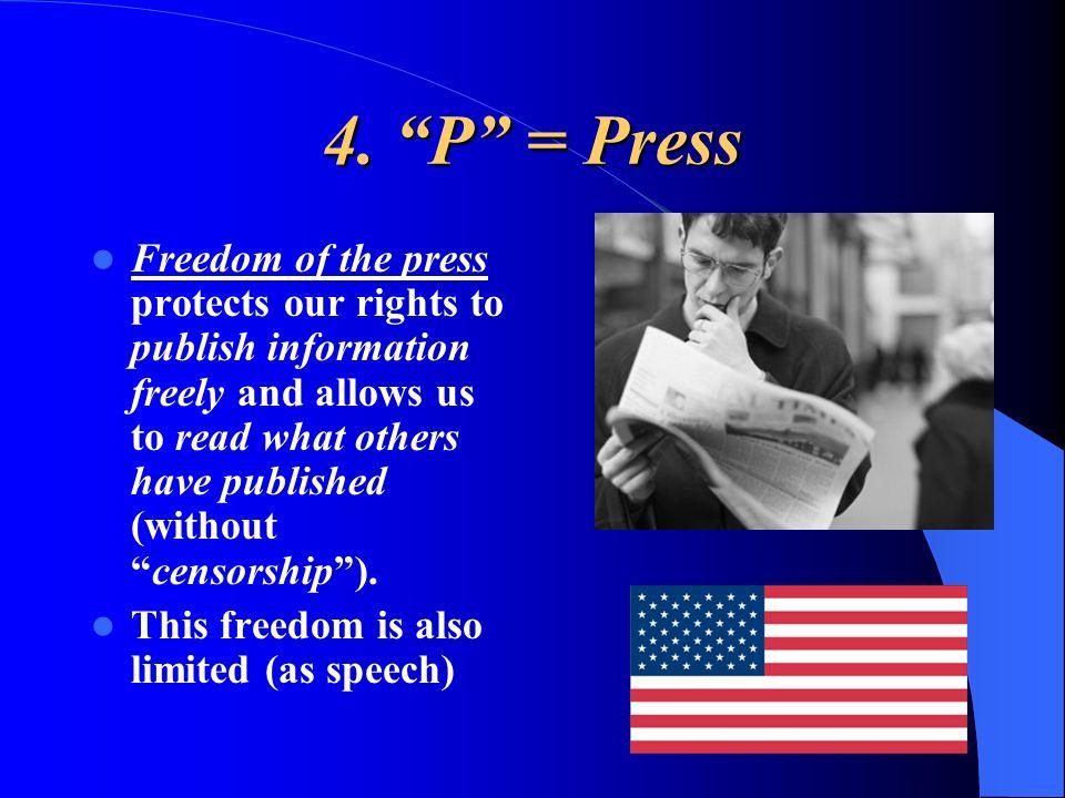 4. P = Press