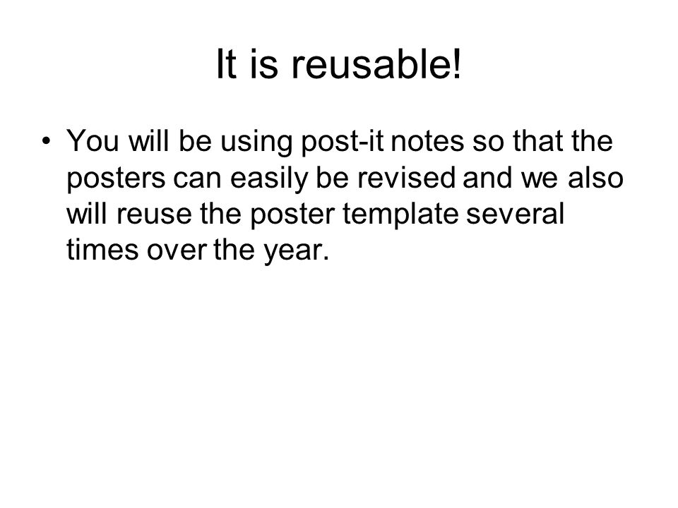 It is reusable!