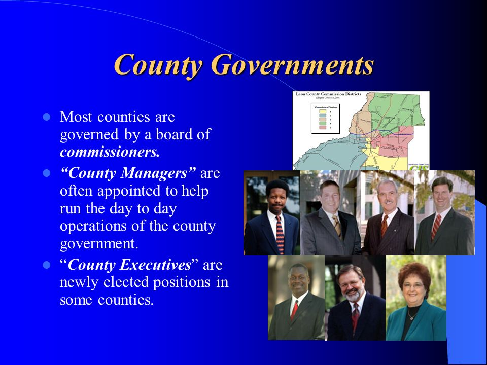 County Governments Most counties are governed by a board of commissioners.