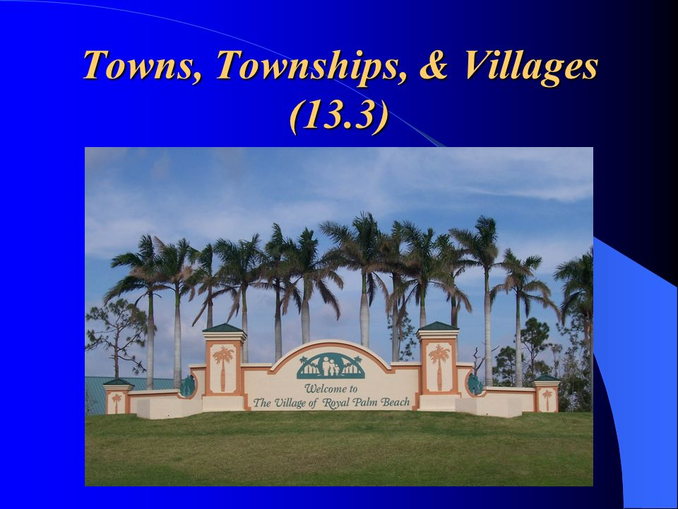 Towns, Townships, & Villages (13.3)