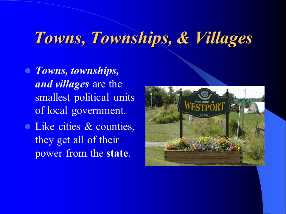 Towns, Townships, & Villages
