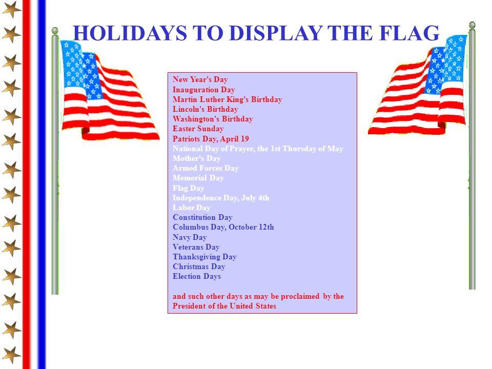 HOLIDAYS TO DISPLAY THE FLAG