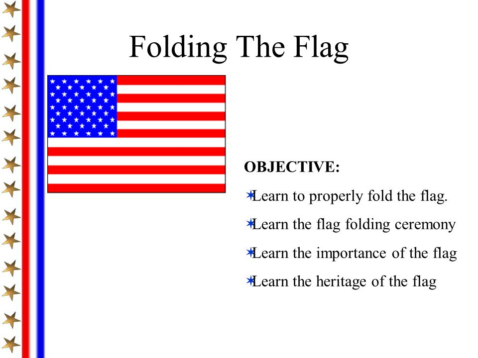 Learn About Our Flag Ppt Download