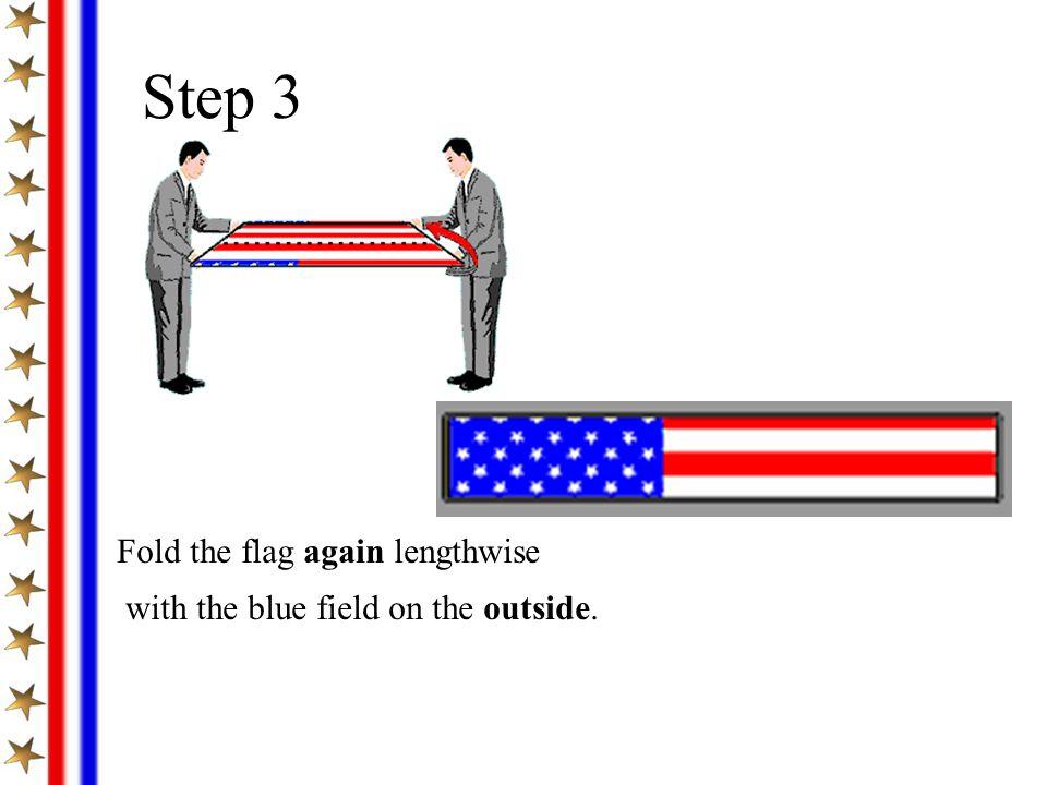 Step 3 Fold the flag again lengthwise
