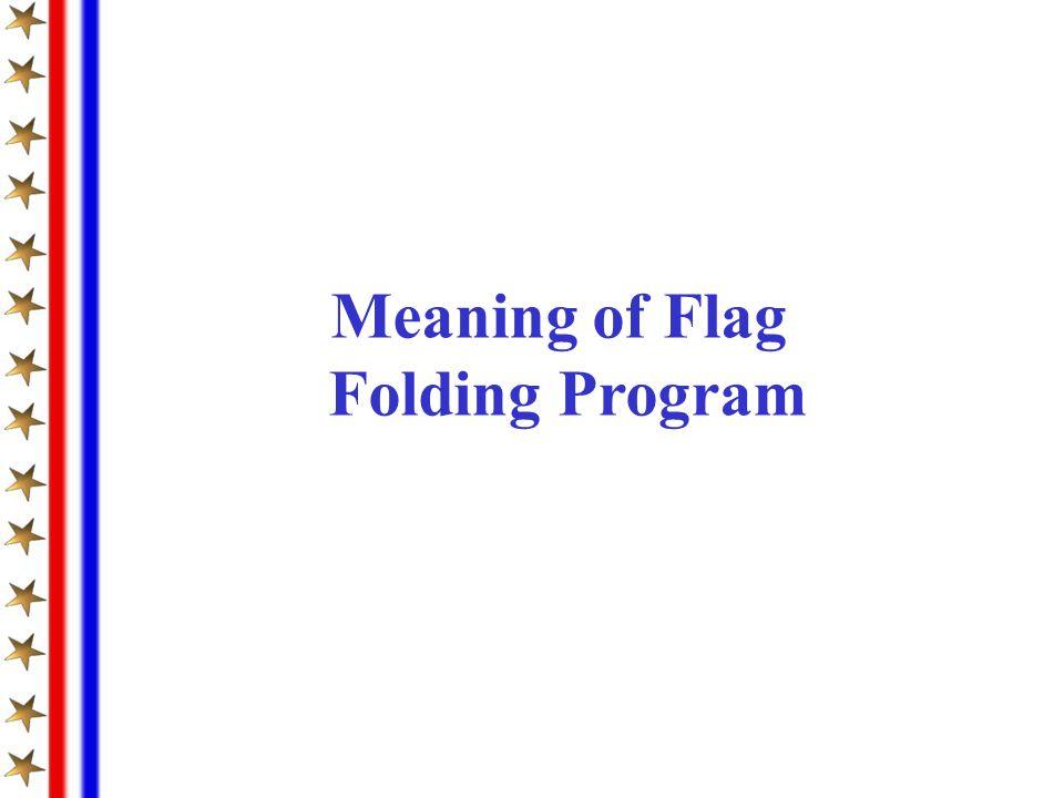 Meaning of Flag Folding Program