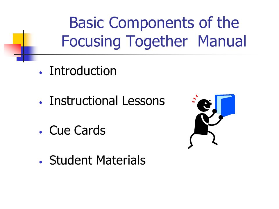 Basic Components of the Focusing Together Manual