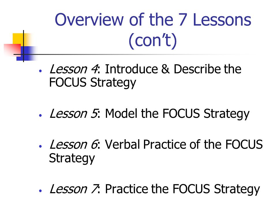 Overview of the 7 Lessons (con't)