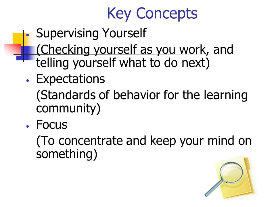 Key Concepts Supervising Yourself