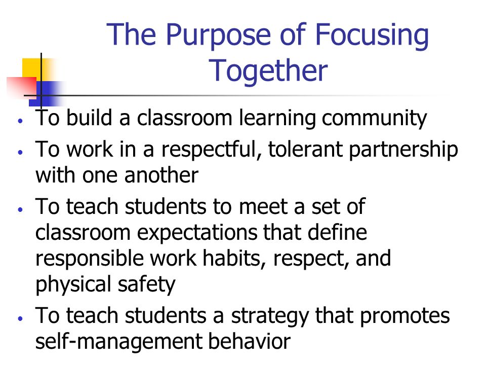 The Purpose of Focusing Together