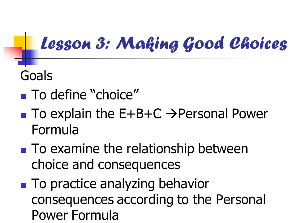 Lesson 3: Making Good Choices