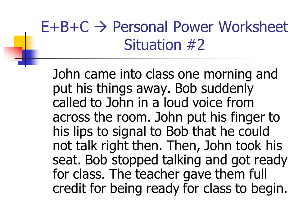 E+B+C  Personal Power Worksheet Situation #2