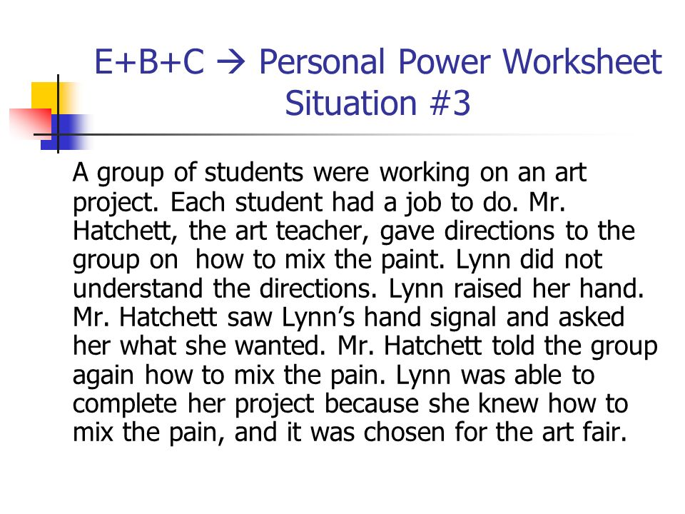 E+B+C  Personal Power Worksheet Situation #3