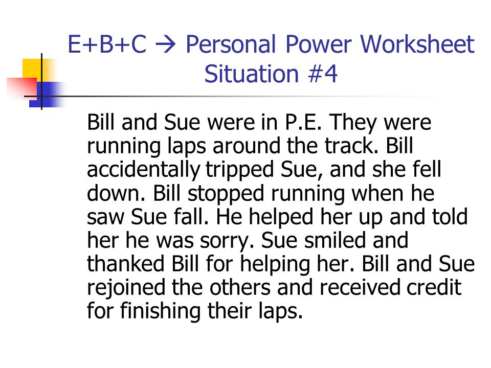 E+B+C  Personal Power Worksheet Situation #4