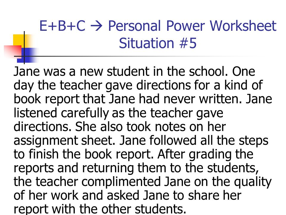 E+B+C  Personal Power Worksheet Situation #5
